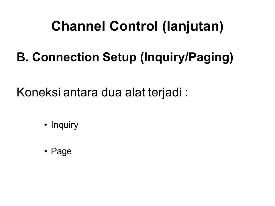 Channel Control (lanjutan) B.