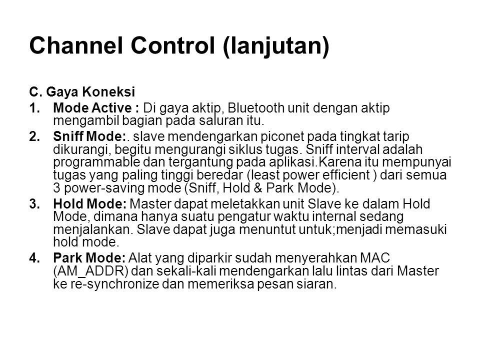 Channel Control (lanjutan) C.