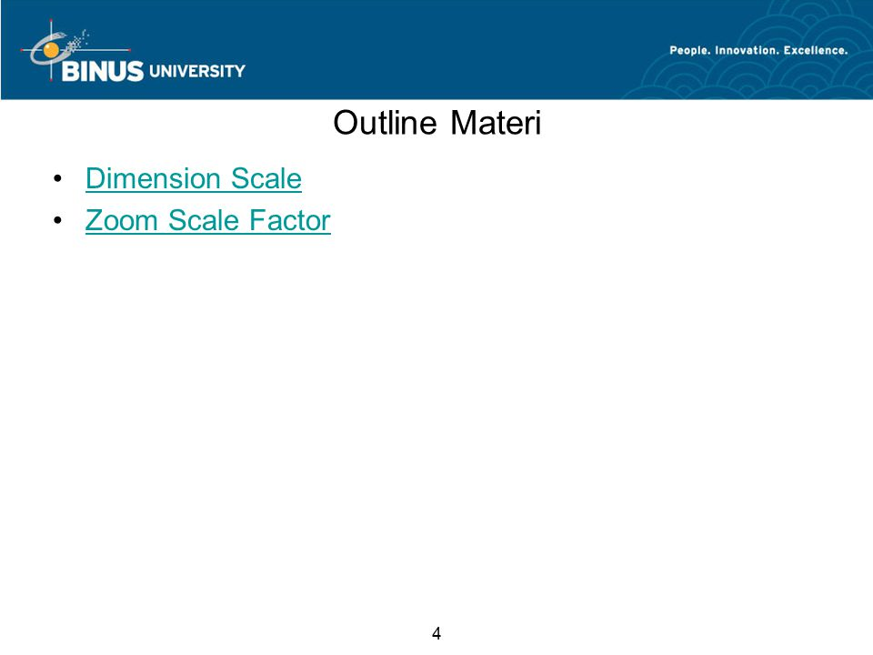 4 Outline Materi Dimension Scale Zoom Scale Factor