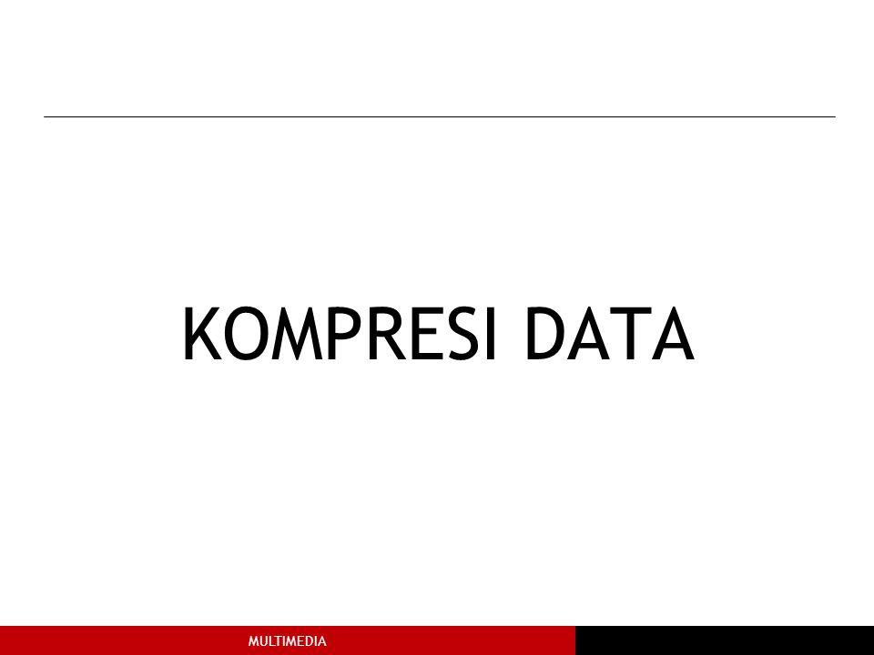 MULTIMEDIA KOMPRESI DATA