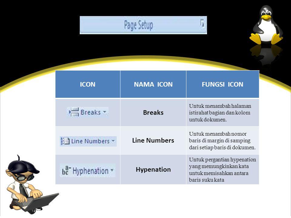 ICONNAMA ICONFUNGSI ICON Breaks Untuk menambah halaman istirahat bagian dan kolom untuk dokumen.