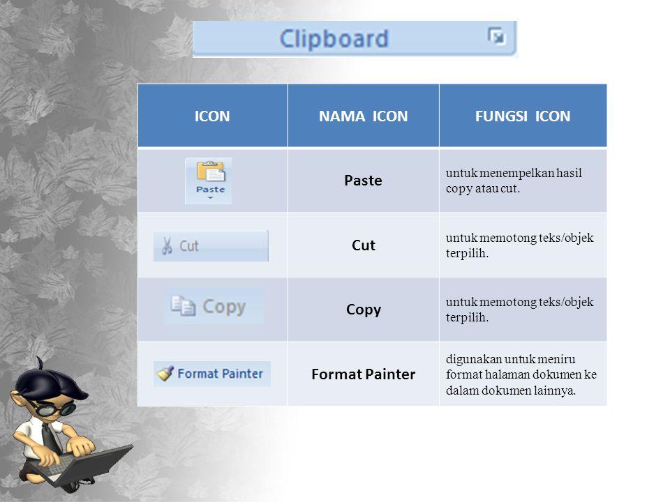 ICONNAMA ICONFUNGSI ICON Paste untuk menempelkan hasil copy atau cut.