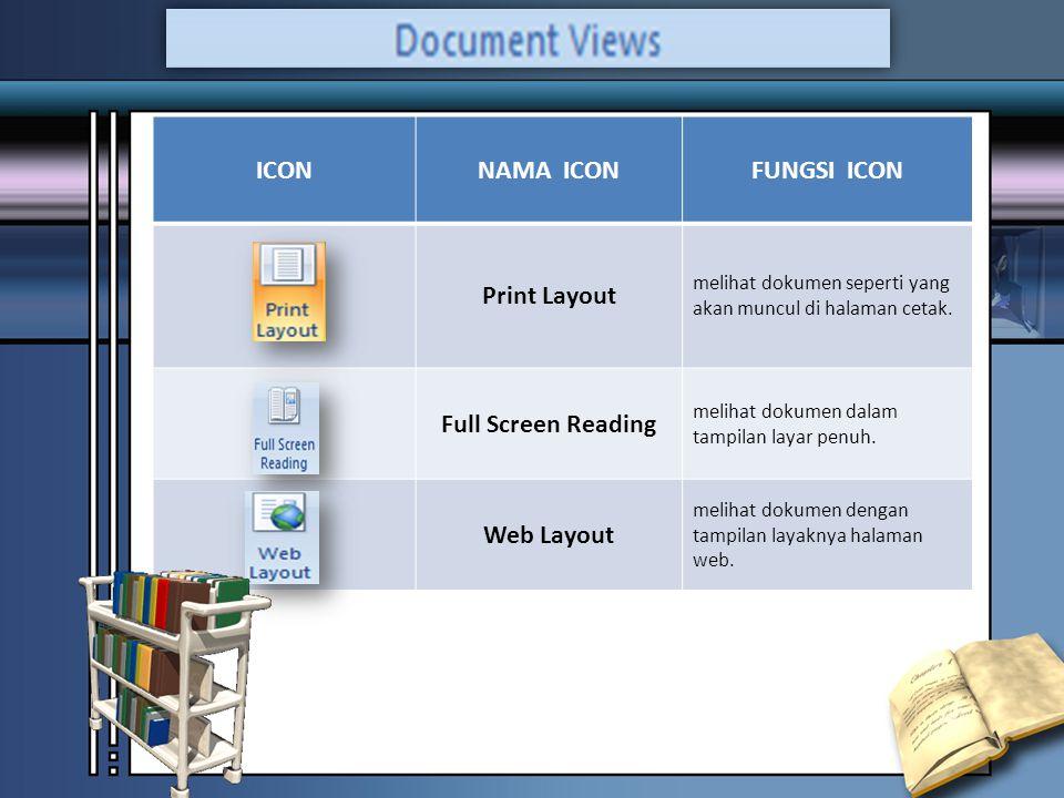 ICONNAMA ICONFUNGSI ICON Print Layout melihat dokumen seperti yang akan muncul di halaman cetak.