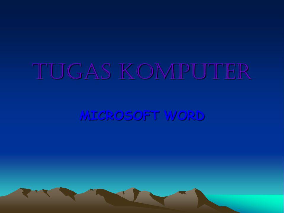 TUGAS KOMPUTER MICROSOFT WORD
