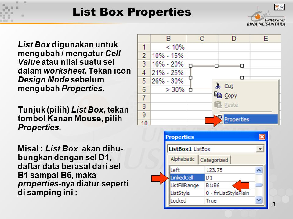 9 List Box Demo ListFillRange (B1:B6) Link Cell (D1) List Box