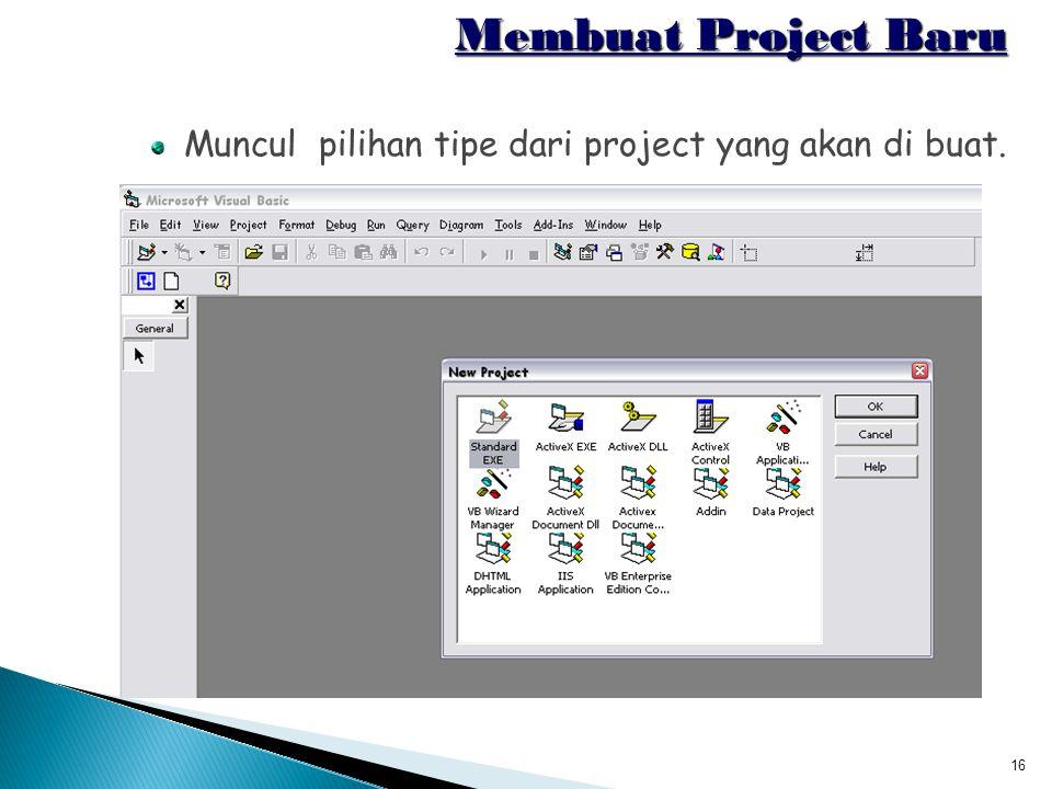 16 Membuat Project Baru Muncul pilihan tipe dari project yang akan di buat.