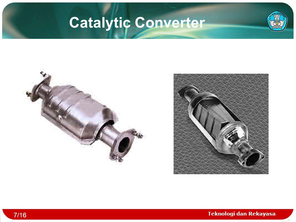 Teknologi dan Rekayasa Catalytic Converter 7/16