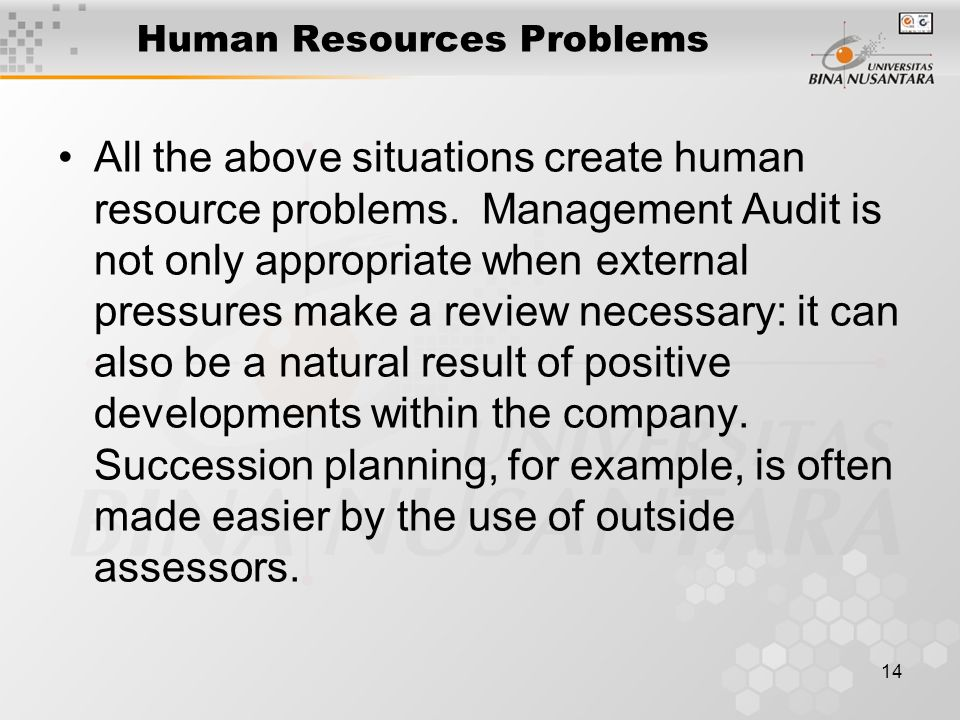 14 Human Resources Problems All the above situations create human resource problems.