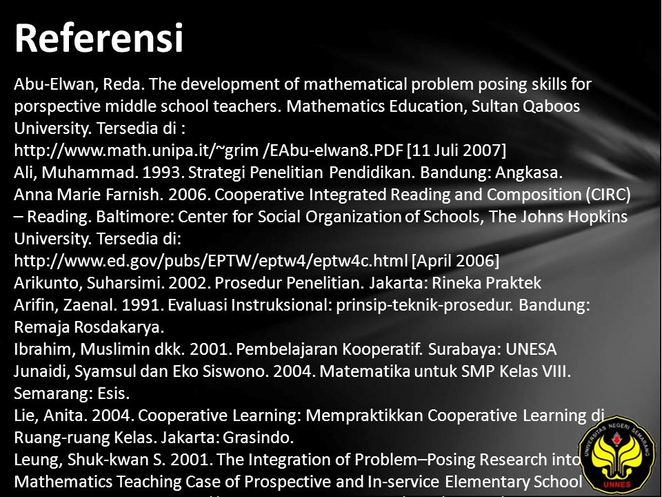 Referensi Abu-Elwan, Reda. The development of mathematical problem posing skills for porspective middle school teachers. Mathematics Education, Sultan