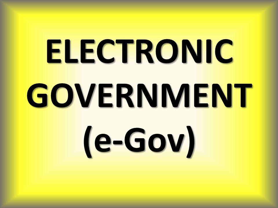 Latar Belakang Lahirnya Konsep e-Gov 1.Era Globalisasi (supply side menuju demand side) 2.