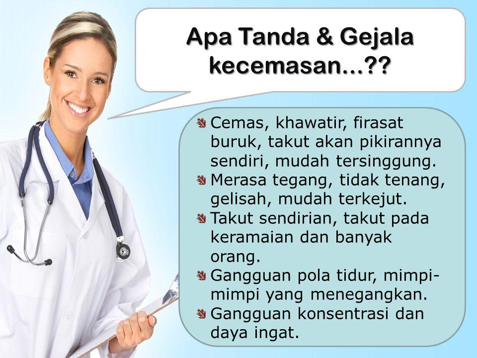 Apa Tanda & Gejala kecemasan...?.
