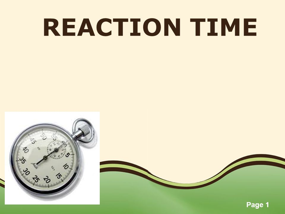 Page 2 OVERVIEW DefinitionReaction Time Motion Time