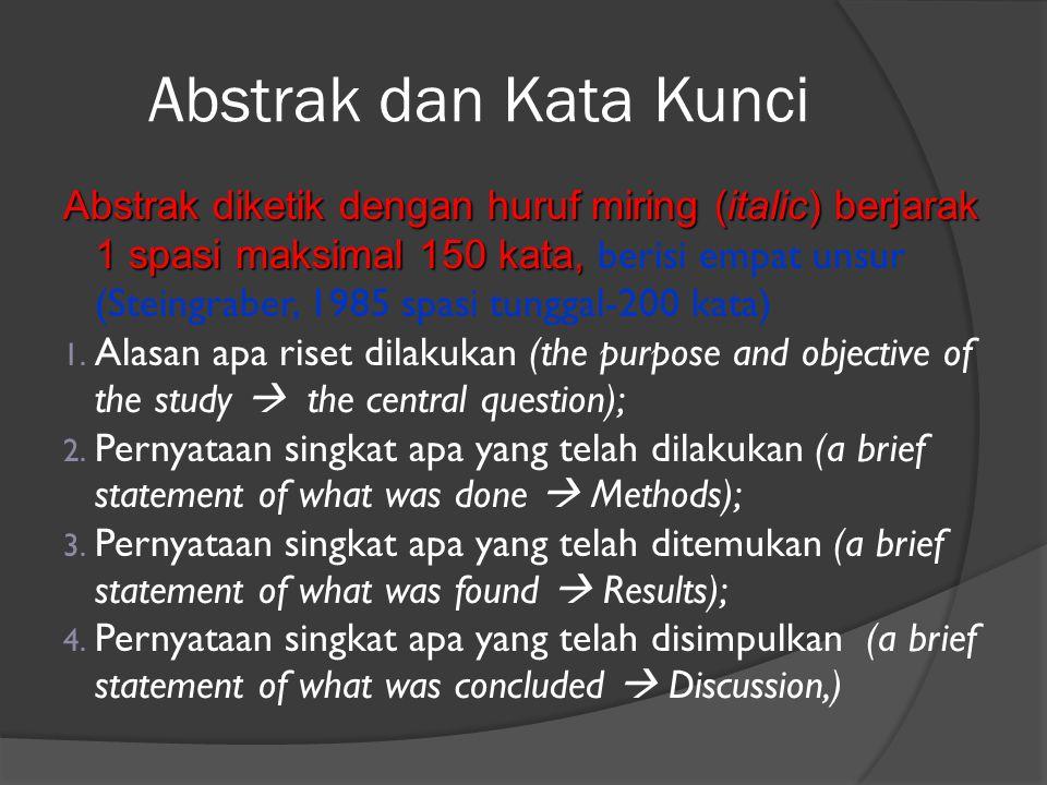 Abstrak dan Kata Kunci Abstrak diketik dengan huruf miring (italic) berjarak 1 spasi maksimal 150 kata, Abstrak diketik dengan huruf miring (italic) b