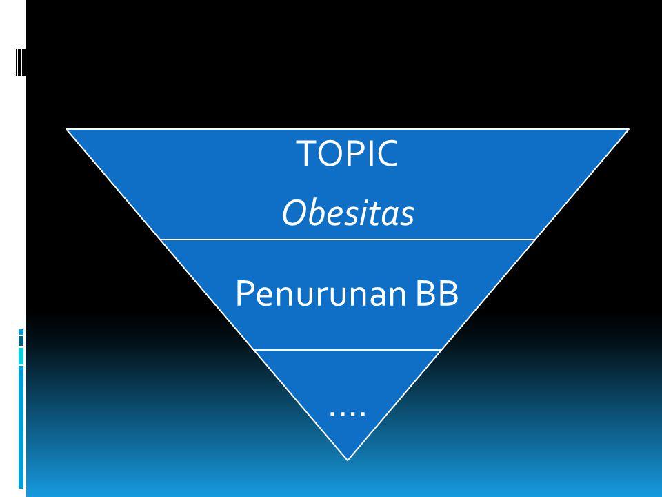 TOPIC Obesitas Penurunan BB ….