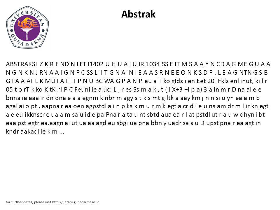 Abstrak ABSTRAKSI Z K R F ND N LFT I1402 U H U A I U IR.1034 SS E IT M S A A Y N CD A G ME G U A A N G N K N J RN A A I G N P C SS L II T G N A IN I E A A S R N E E O N K S D P.