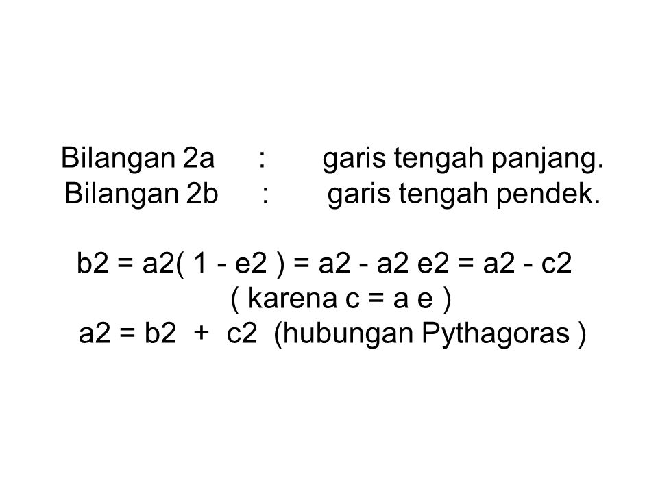 Bilangan 2a:garis tengah panjang.Bilangan 2b:garis tengah pendek.