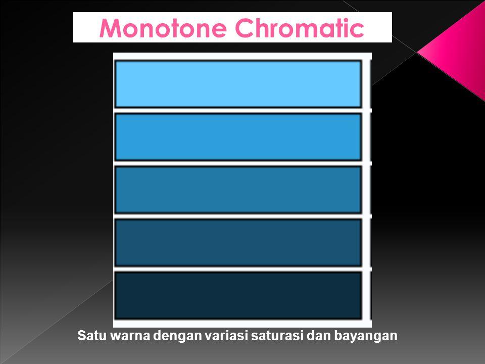Monotone Chromatic Satu warna dengan variasi saturasi dan bayangan