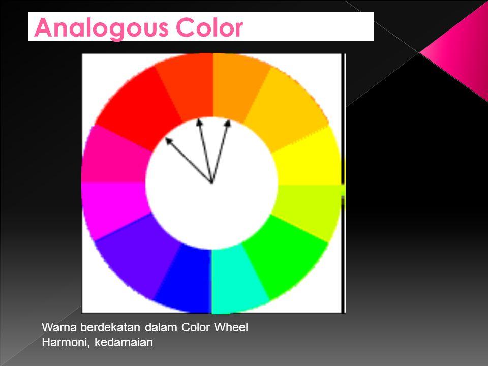 Analogous Color Warna berdekatan dalam Color Wheel Harmoni, kedamaian
