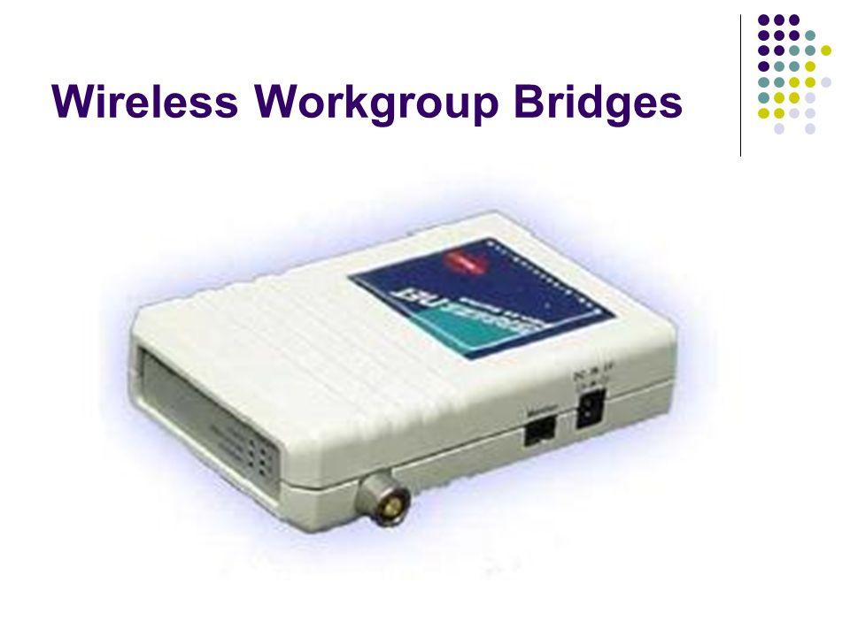 Wireless Workgroup Bridges