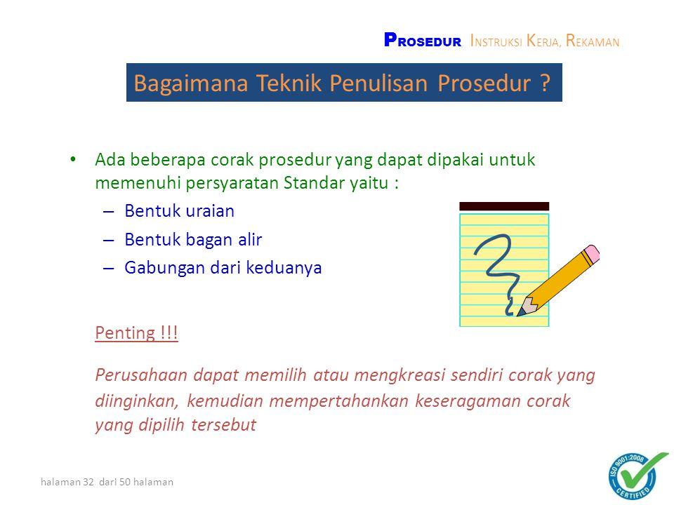 halaman 31 dari 50 halaman Prosedur minimal yang disyaratkan pada standar ini : – Pengendalian Dokumen(4.2.3) – Pengendalian Rekaman mutu(4.2.4) – Aud