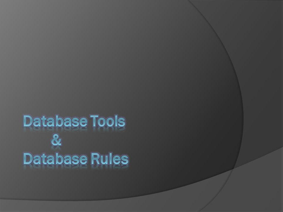 DBA Tools  Setiap produk utama DBMS menyediakan sistem manajemen databse yang lengkap fungsional yang dapat digunakan untuk menyiman dan mengolah data.