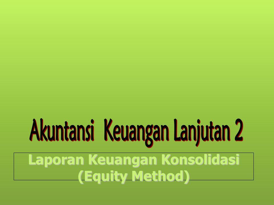 Laporan Keuangan Konsolidasi (Equity Method)