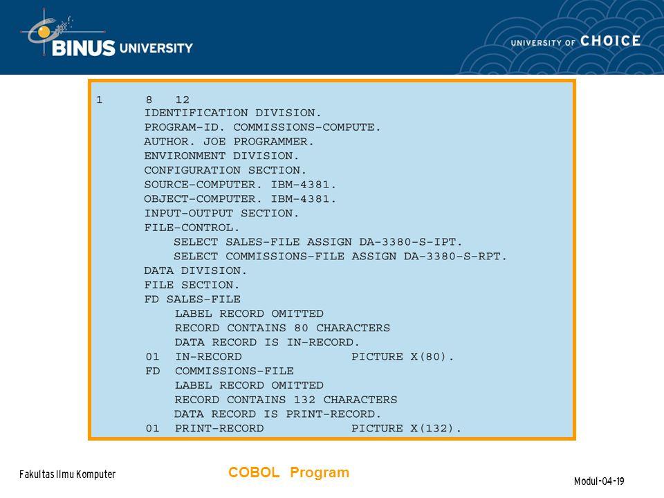 Fakultas Ilmu Komputer Modul-04-19 COBOL Program