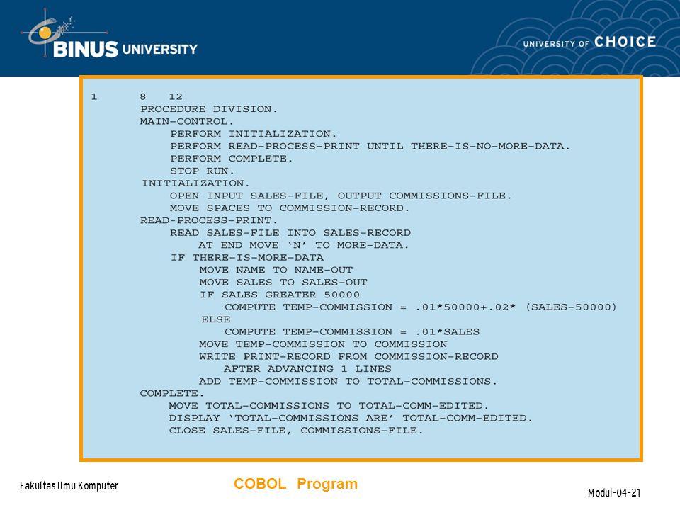 Fakultas Ilmu Komputer Modul-04-21 COBOL Program
