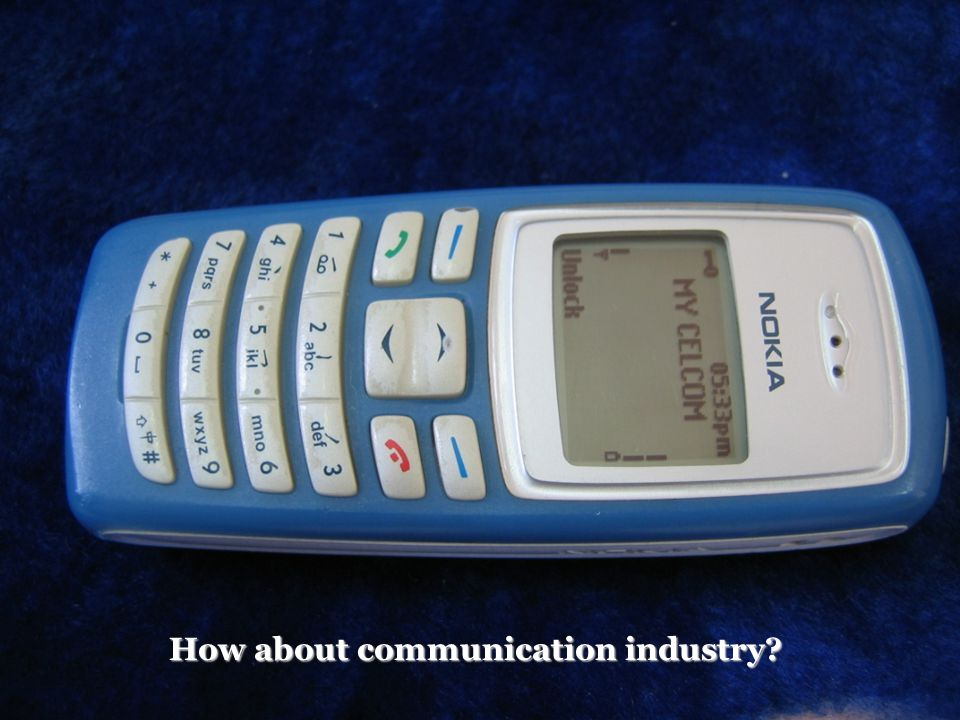 BEE4613 Technopreneurship How about communication industry?