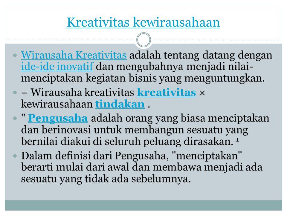 mengembangkan peluang kewirausahaan  Kewirausahaan telah diberikan peran sentral dalam pembangunan ekonomi.