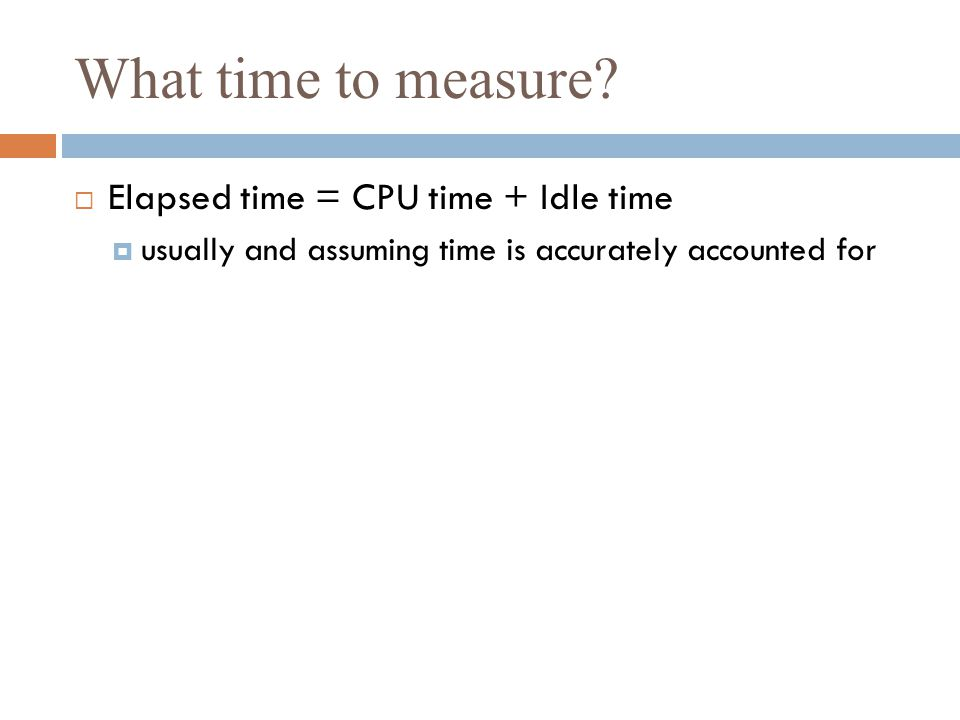 What time to measure.