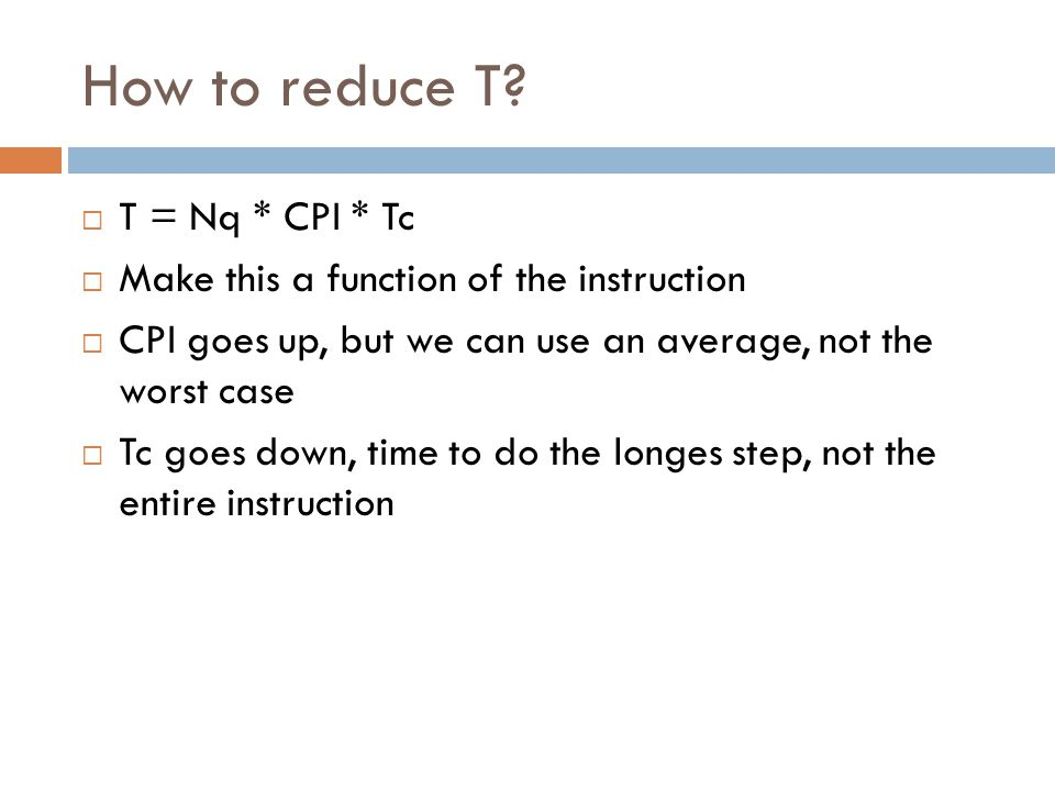 How to reduce T.
