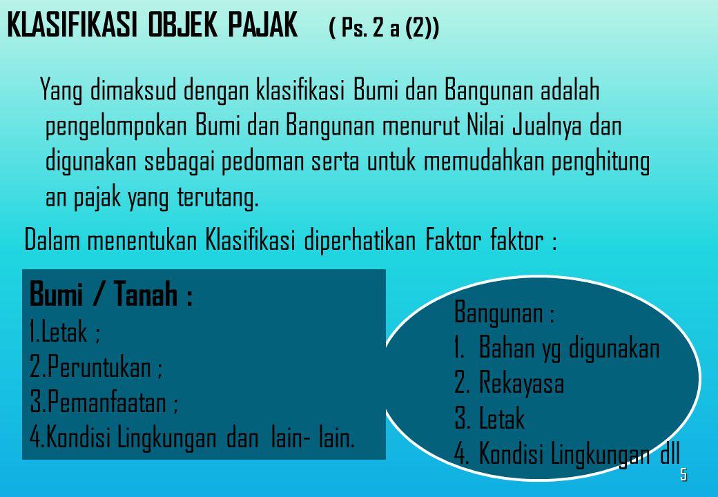 15 PPMK No.: 23/PMK.03/2014 Tentang Penyesuaian Besarnya Nilai Jual Obyek Pajak Tidak kena pajak PBB untuk selain sektor Pedesaan dan perkotaan.