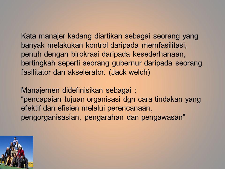 Kata manajer kadang diartikan sebagai seorang yang banyak melakukan kontrol daripada memfasilitasi, penuh dengan birokrasi daripada kesederhanaan, ber
