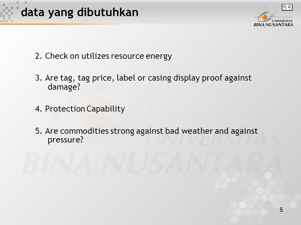 6 data yang dibutuhkan 6. Production line test 7. Transportation test 8. Safety test