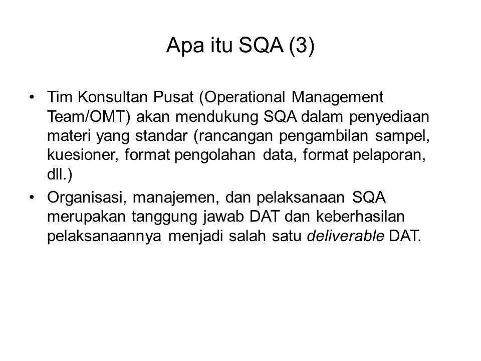 Apa itu SQA (3) Tim Konsultan Pusat (Operational Management Team/OMT) akan mendukung SQA dalam penyediaan materi yang standar (rancangan pengambilan s