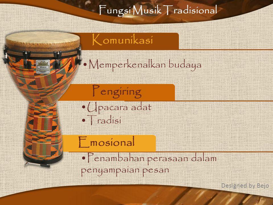 Musik Tradisional From: Dadang Fauzan Latif Stanley Ciri ciri Fungsi Latar Belakang Designed by Bejo