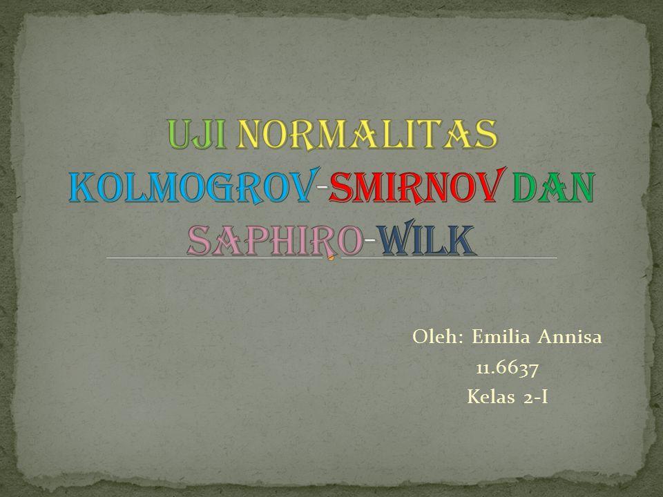 Oleh: Emilia Annisa 11.6637 Kelas 2-I