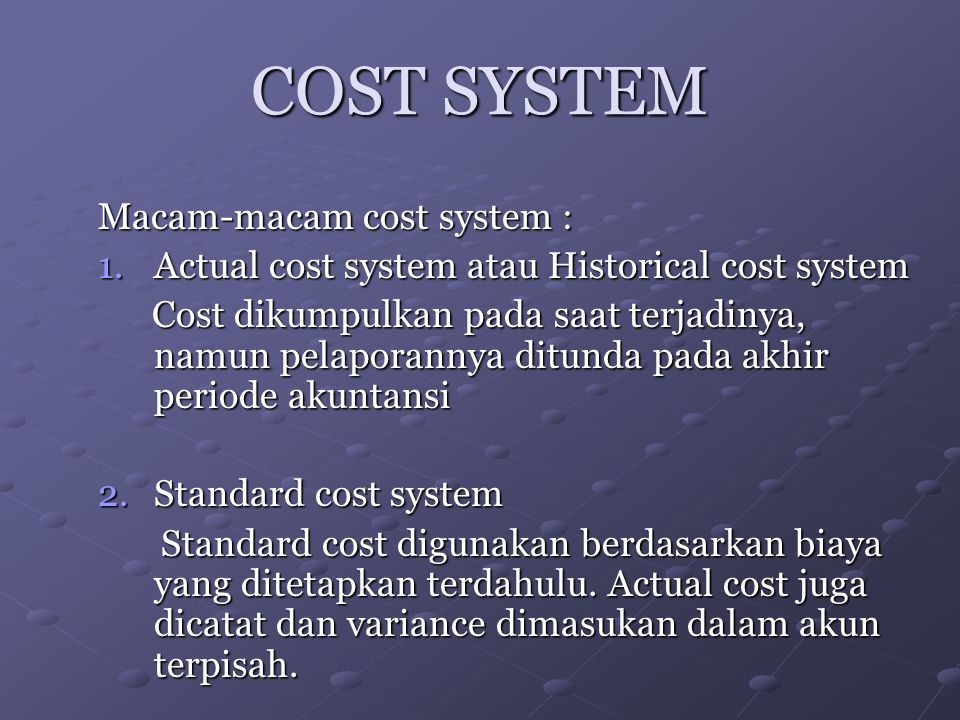 COST SYSTEM (continue) 3.