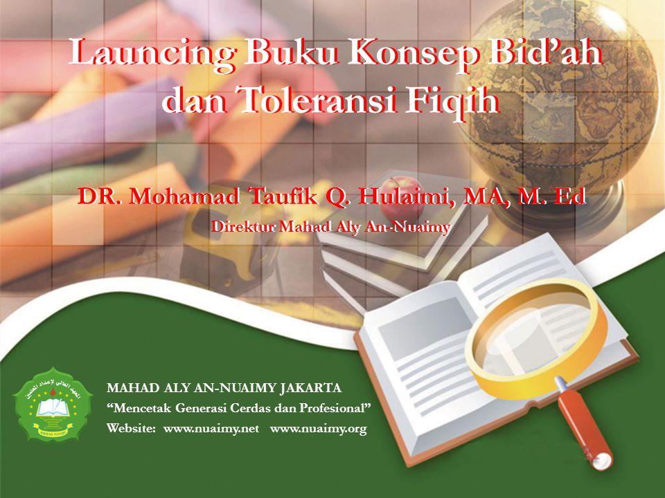 Launcing Buku Konsep Bid'ah dan Toleransi Fiqih DR.