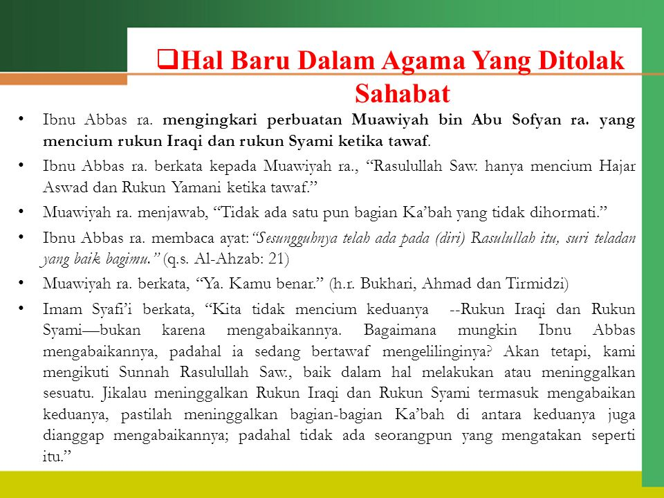 Ibnu Abbas ra.mengingkari perbuatan Muawiyah bin Abu Sofyan ra.