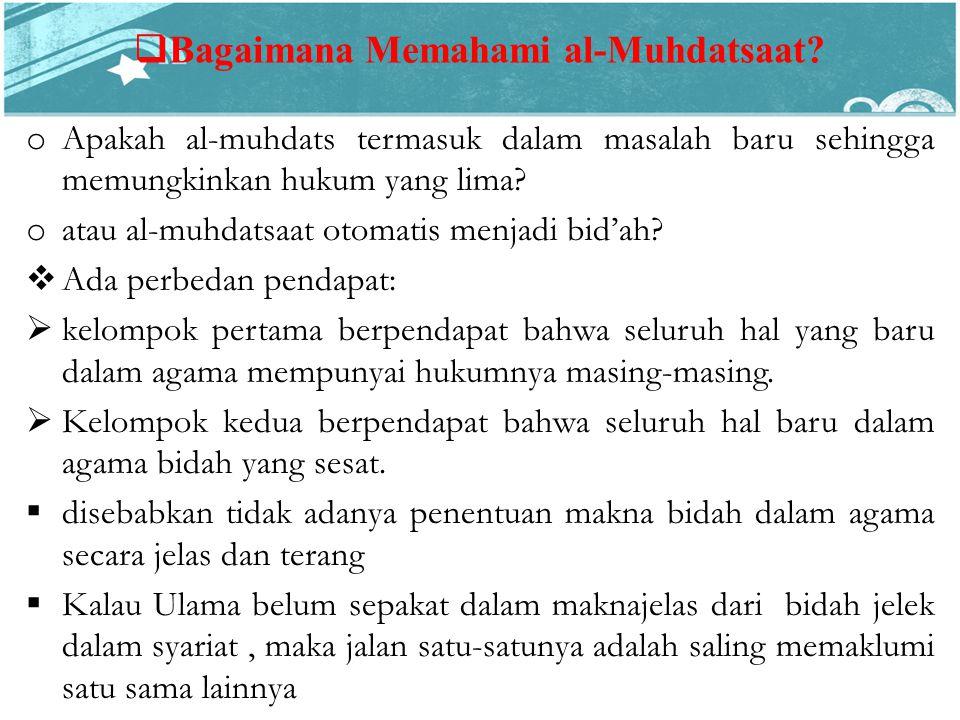  Bagaimana Memahami al-Muhdatsaat.