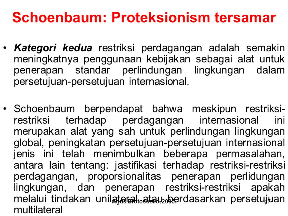 Agus Brotosusilo, 2005.48 Schoenbaum: Proteksionism tersamar.