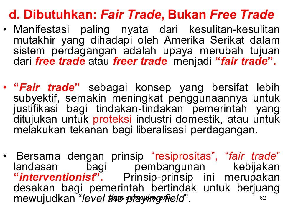 Agus Brotosusilo, 2005.63 Fair Trade, Bukan Free Trade.