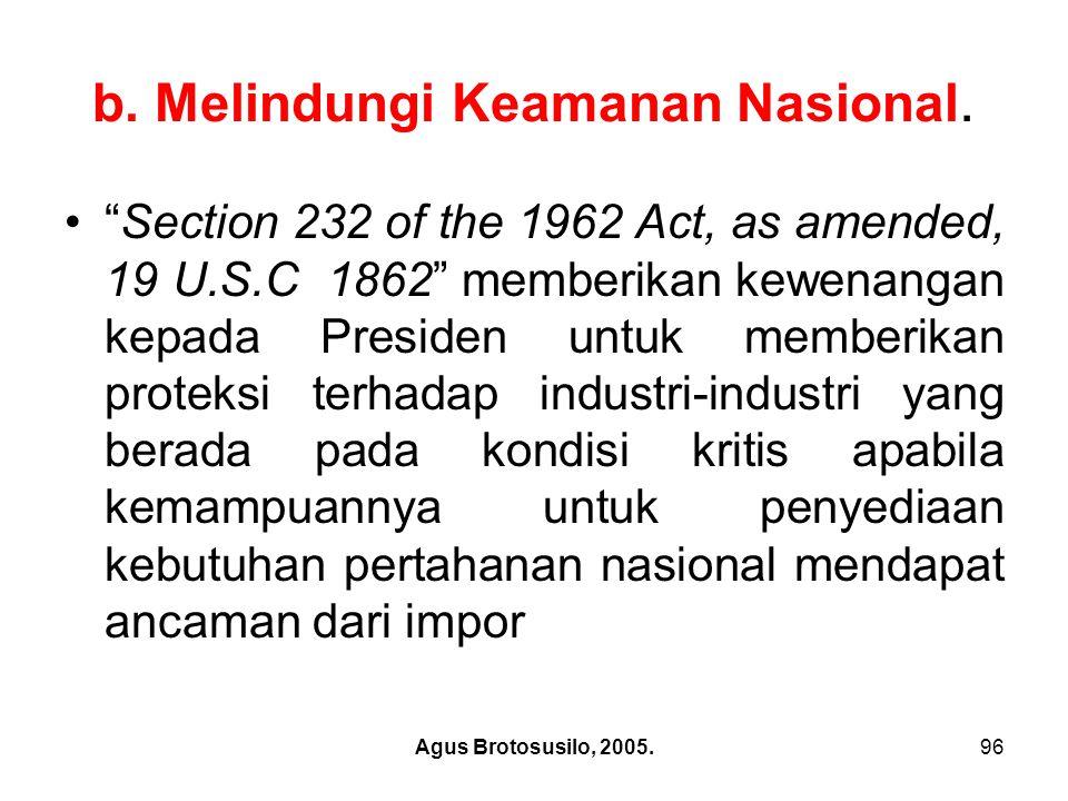 Agus Brotosusilo, 2005.97 b.Melindungi Keamanan Nasional.