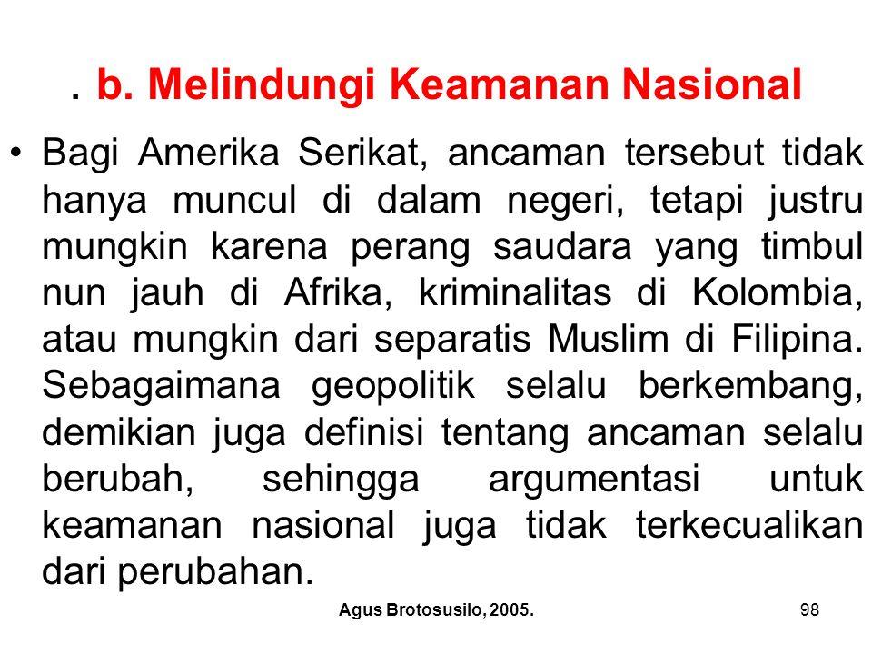 Agus Brotosusilo, 2005.99 c.Mempertahankan Kedaulatan.