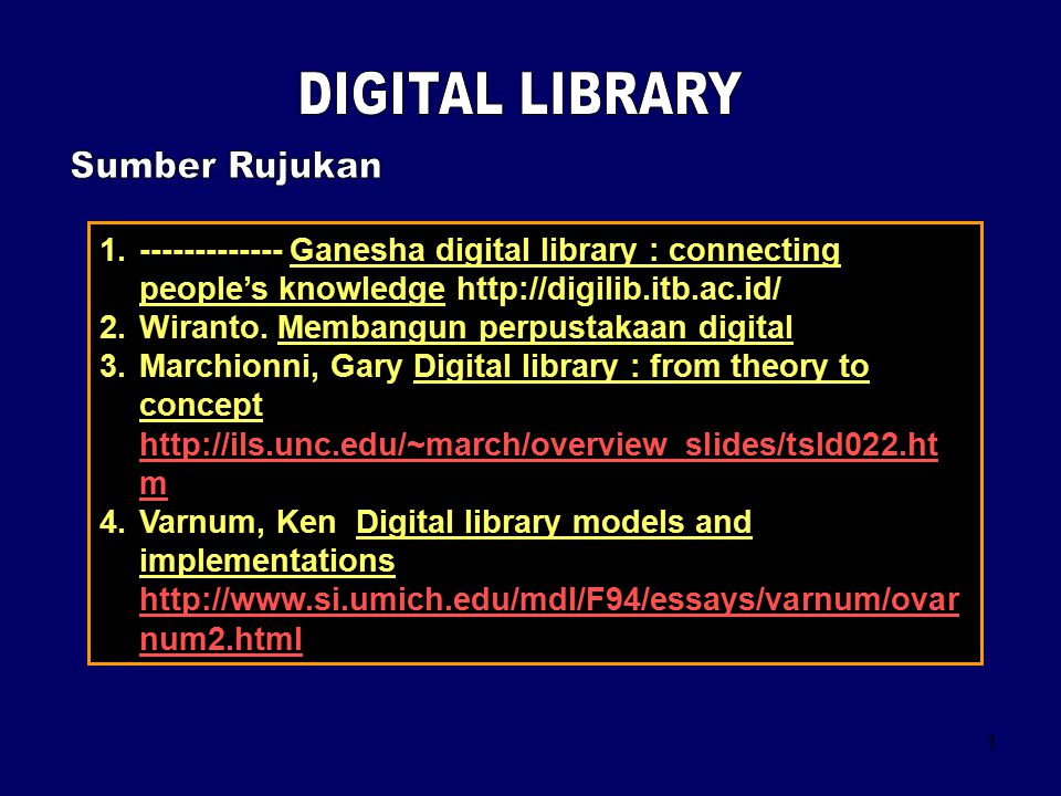 2 A digital library is a collection of electronic resources which can be searched from a common (often, but not necessarily, central) location.