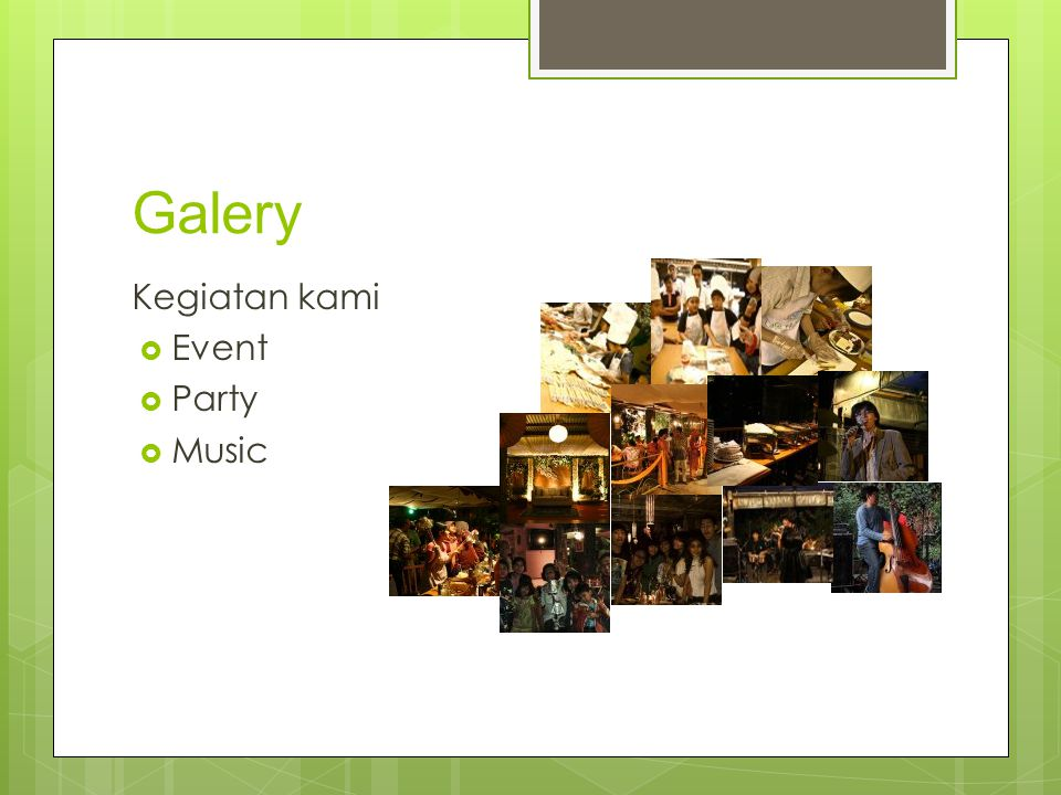 Galery Kegiatan kami  Event  Party  Music