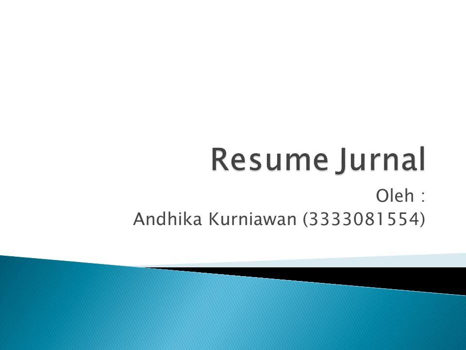 Oleh : Andhika Kurniawan (3333081554)