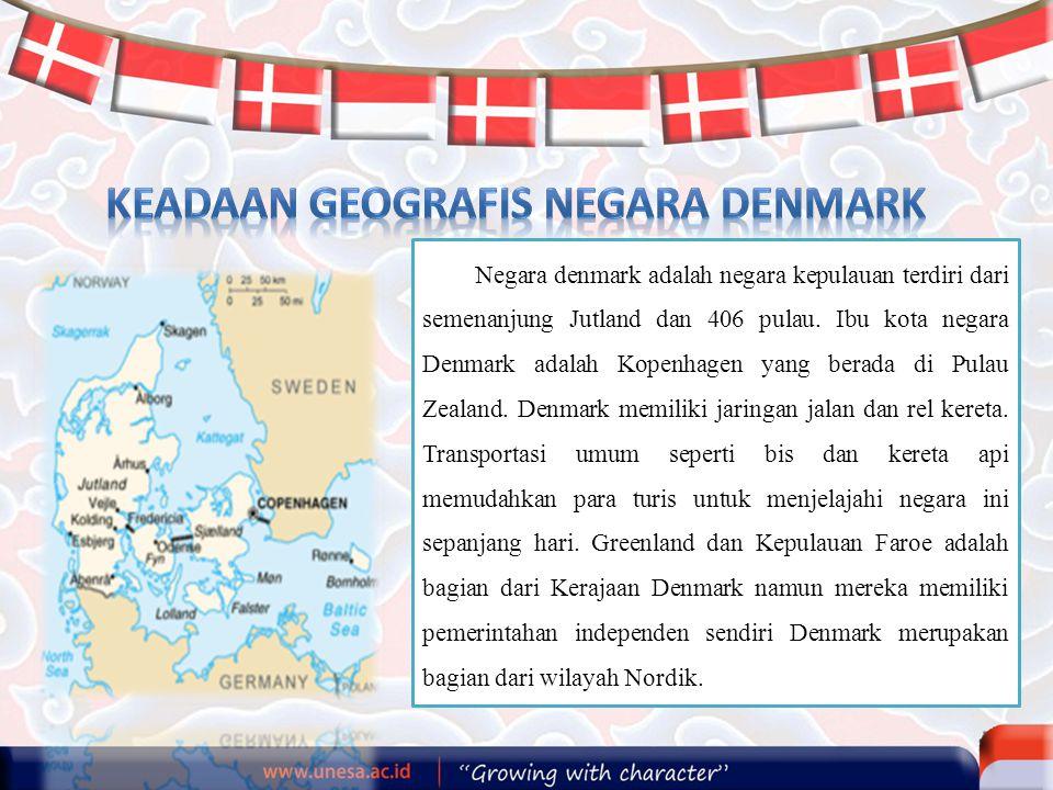 Negara denmark adalah negara kepulauan terdiri dari semenanjung Jutland dan 406 pulau. Ibu kota negara Denmark adalah Kopenhagen yang berada di Pulau